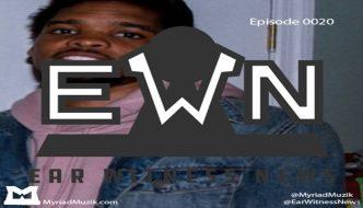 #EarWitnessNews Episode 20 ft. @XChrisPatrick 'The Sunken Place, Spotify Bans, Gucci Mane Clone & More!'