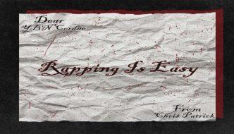 @XChrisPatrick 'Rapping Is Easy' Single